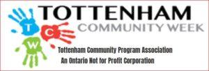 Tottenham Community Week @ Tottenham Ontario